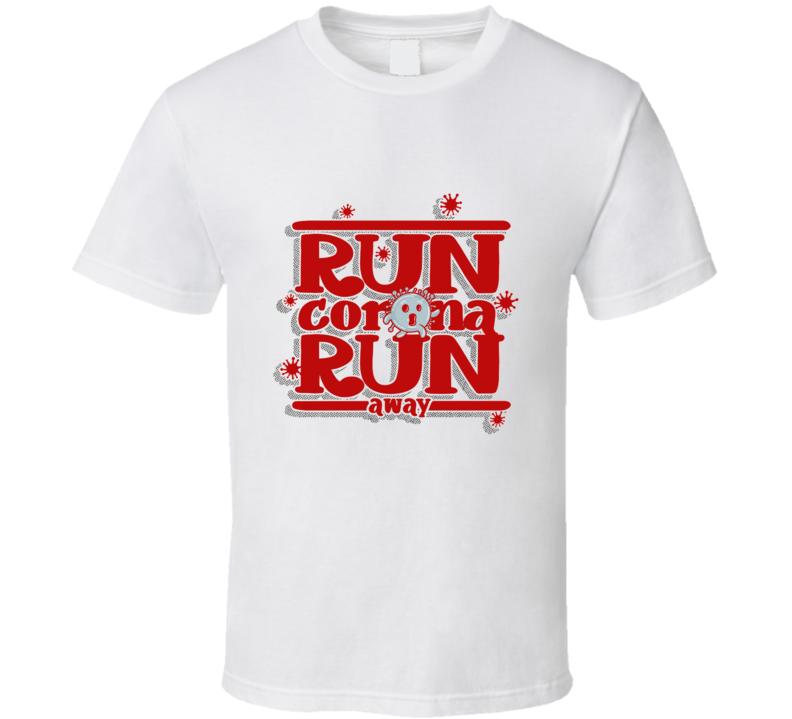 Run Corona Run Away 3 Corona Virus, Covid19, Flu Virus, Kawaii, Funny Parody, Running, Sports, Quarantine T Shirt