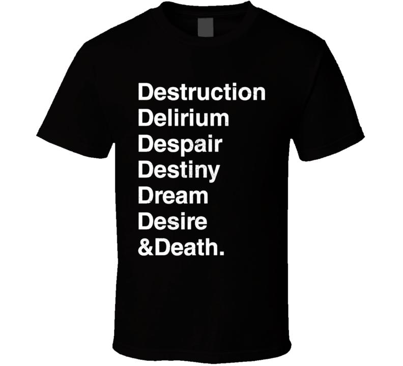 The Endless Death, Morpheus, Sandman, Neil Gaiman, Helvetica, Destruction, Dream T Shirt