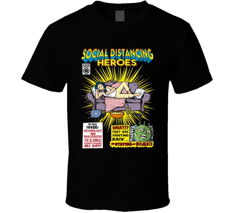 Social Distancing Hero - Girl Quarentine, Virus, Covid 19, Social Distancing, Comic, Funny T Shirt