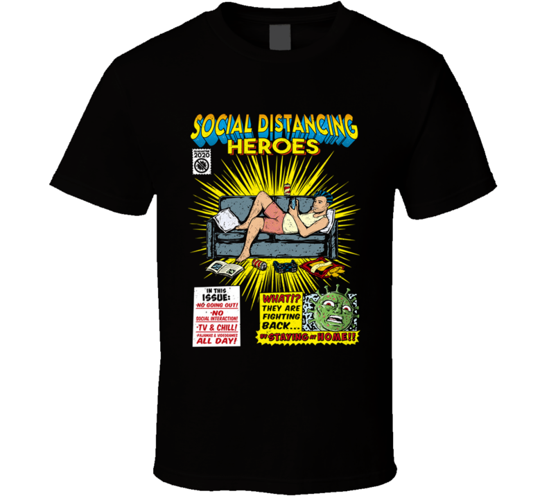 Social Distancing Heroes - Boy Quarentine, Social Distancing, Virus, Covid, Comics, Funny T Shirt