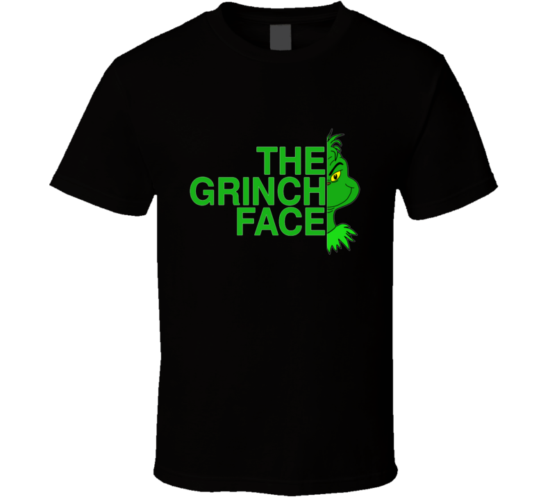 The Grinch Face The Grinch, Grinch, Christmas, Holiday, Grinchmas, Santa, Santa Claus T Shirt