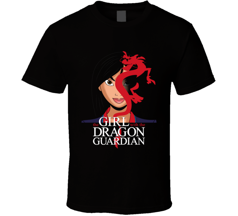 The Girl With The Dragon Guardian Mushu, Geek, Pop Culture, Books, The Girl With The Dragon Tattoo, Parody, Mashup T Shirt