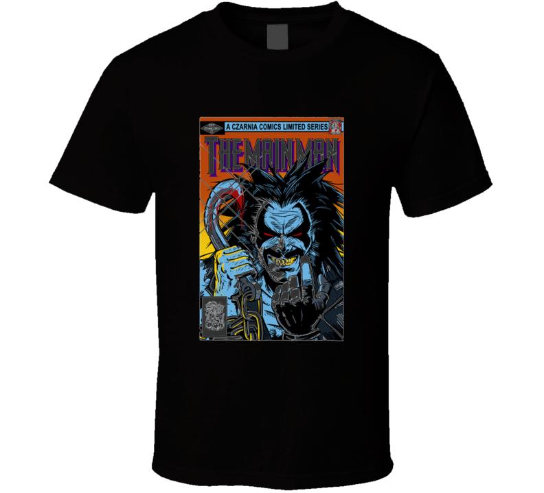 Tha Main Man #1 Comic Cover, Lobo The Main Man, Antihero, Paramilitary, Czarnian, Bounty Hunter, Parody T Shirt