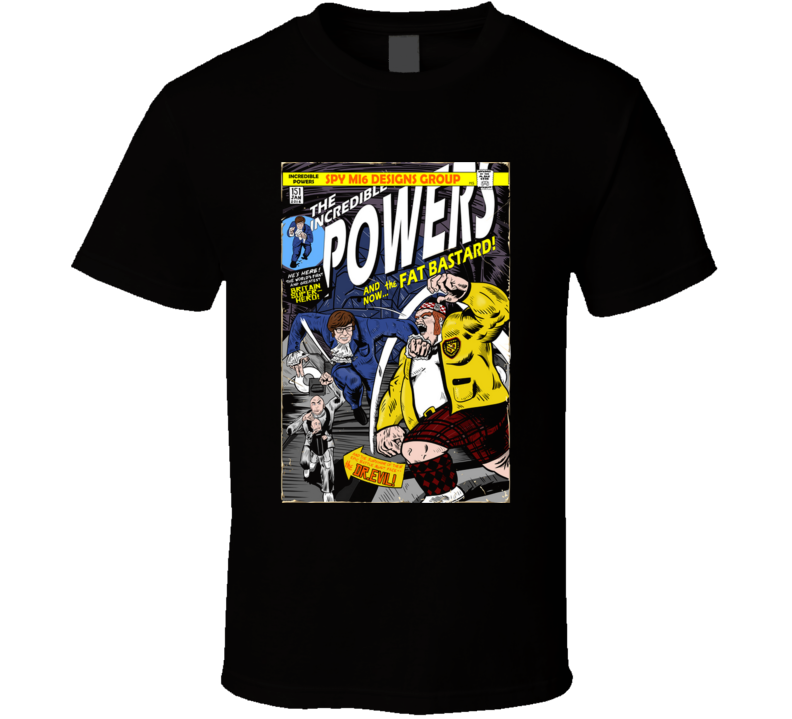 The Incredible Powers Austin Powers, Spy, Comedy, James Bond, Comic T Shirt