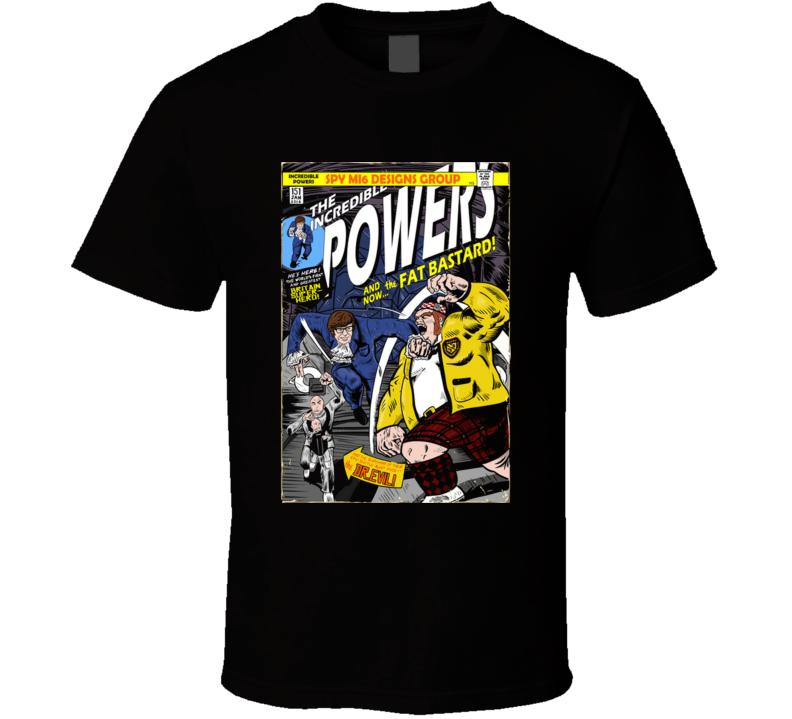 The Incredible Powers Austin Powers, Spy, Comedy, James Bond, Comic T Shirt