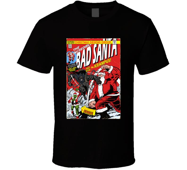 The Incredible Bad Santa Sant Claus, Krampus, Grinch, Comic T Shirt