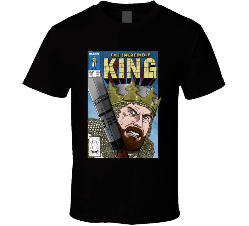 The Incredible King Monty Pythons, Holy Grail, King Arthur, Comic, Todd Mcfarlane T Shirt