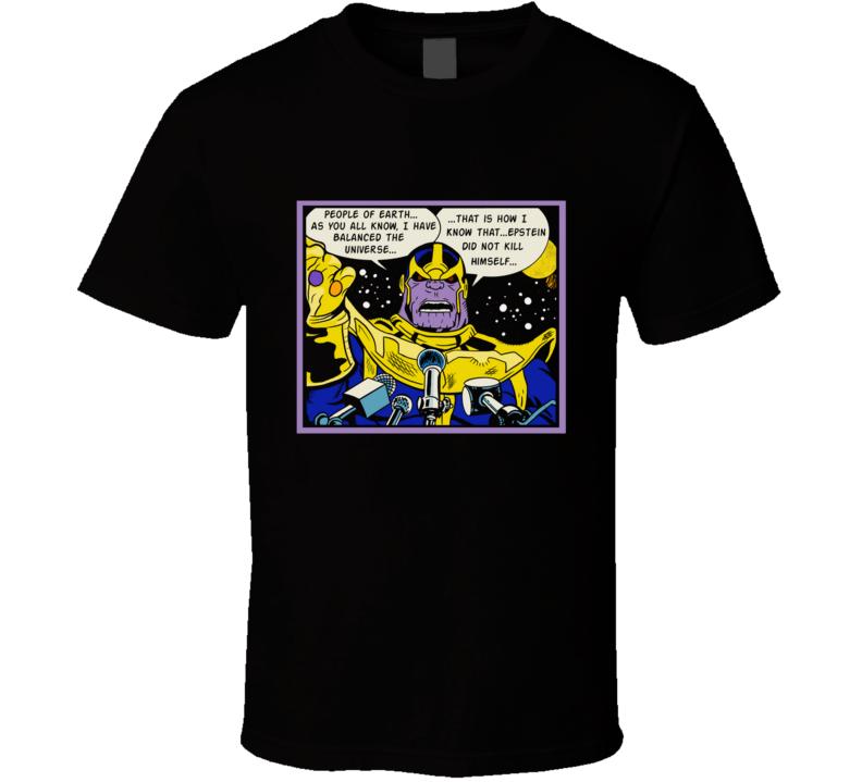 The Titan's Speech Thanos, Epstein, Funny, Comics, Comedy, Humor, Comic T Shirt