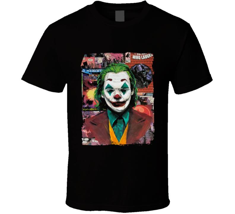 They're All Gonna Laugh At You  Arthur Fleck, Joaquin Phoenix. Joker T Shirt