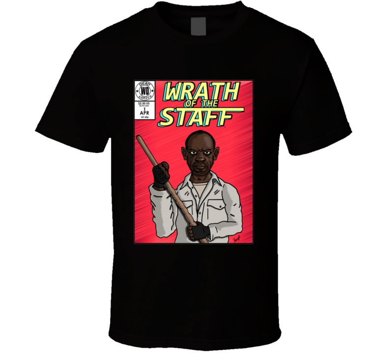 Wrath Of The Staff Issue1 T Shirt