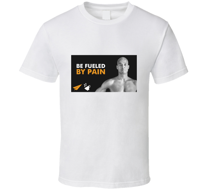David Gogins Fueled By Pain T Shirt