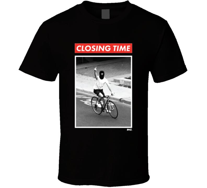 Closing Time Guy Toronto  T Shirt