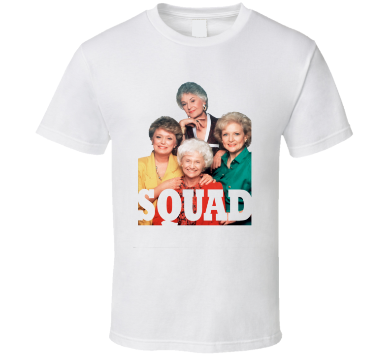 Golden Girls Squad Funny Retro Parody T Shirt