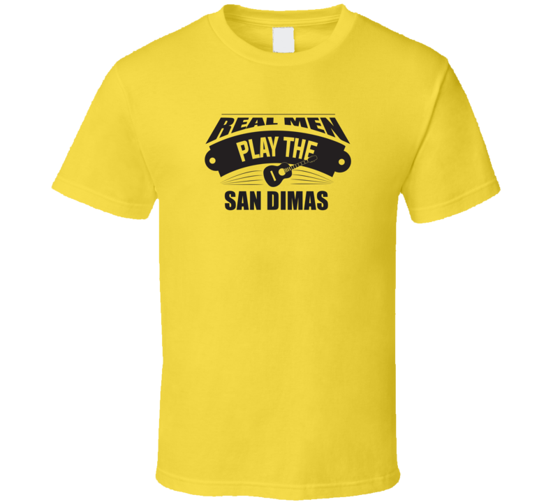 Real Men Play The San Dimas Light Color T Shirt