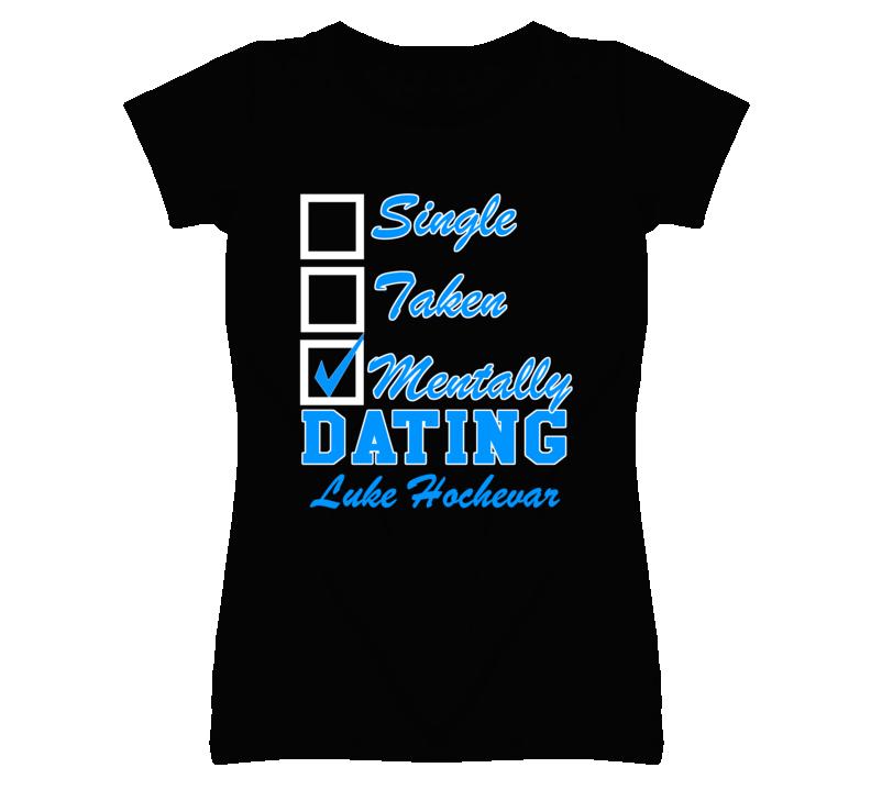 Single Taken Mentally Dating Luke Hochevar Funny Kansas Baseball Dark T Shirt
