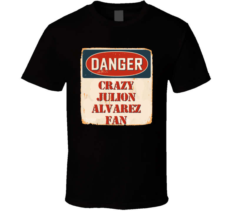 Crazy Julion Alvarez Fan Music Artist Vintage Sign T Shirt