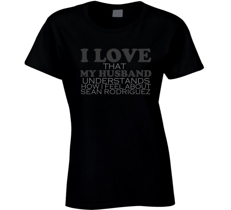 I Love My Husband Sean Rodriguez Pittsburgh Funny Baseball Shirt