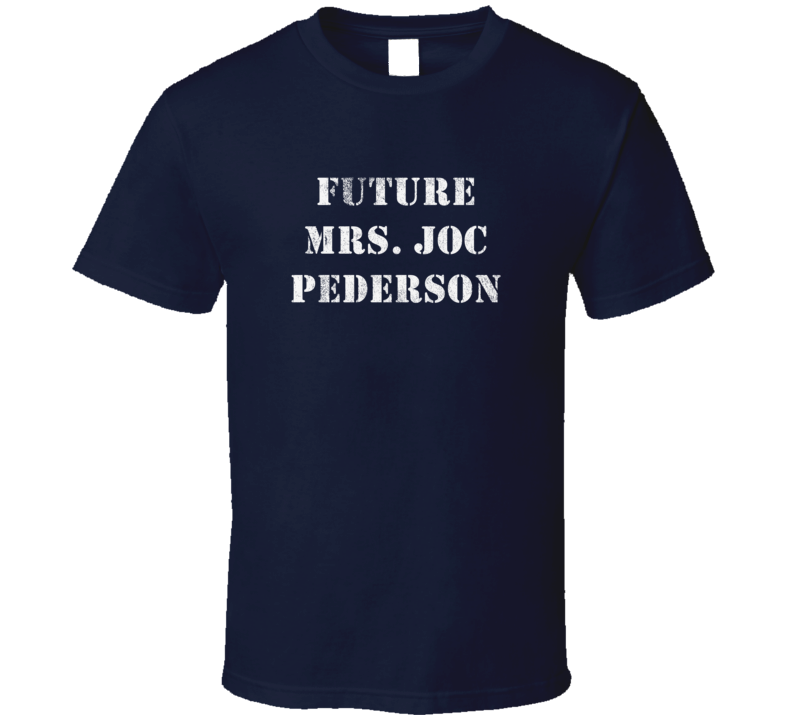 Future Mrs. Joc Pederson LosBaseball Distressed Look Dark Shirt