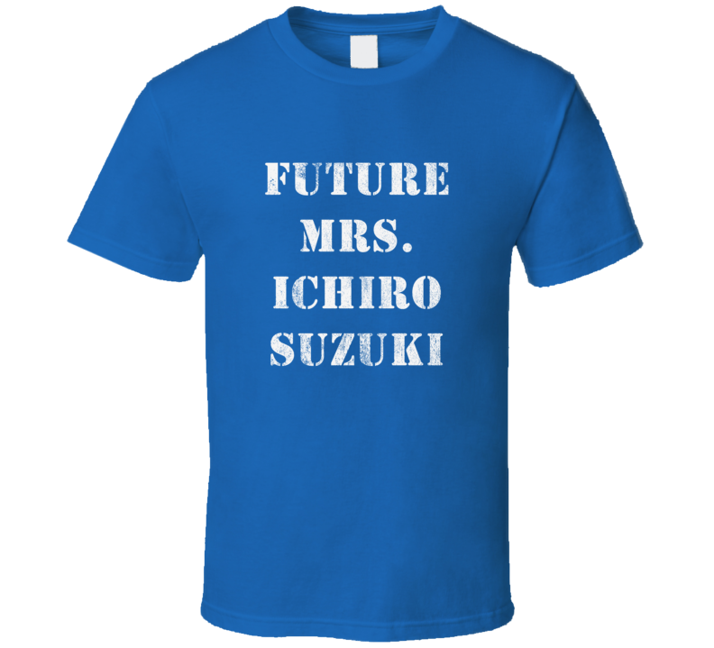 Future Mrs. Ichiro Suzuki MiamiBaseball Distressed Look Dark Shirt