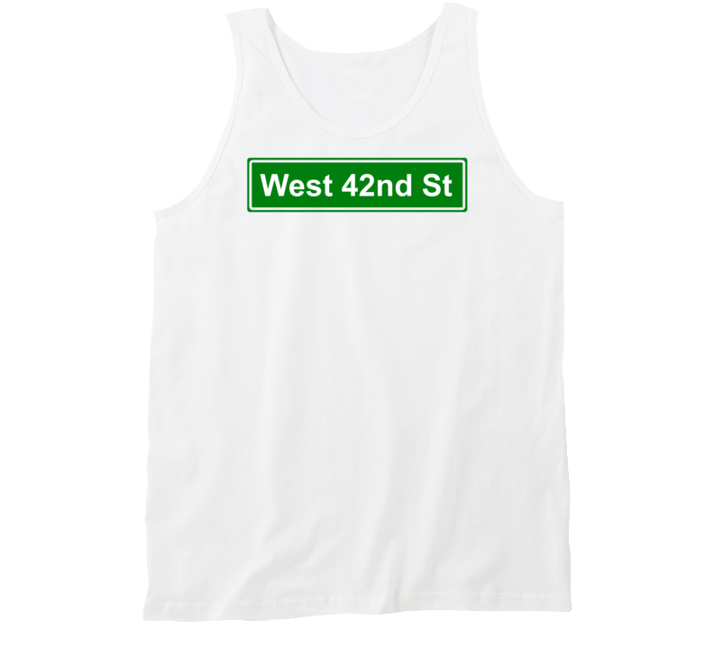 West 42nd St New York Famous Street Sign Shirt