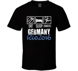 Eat Sleep Rythmic Gymnastics Germany Rio 2016 Summer Olympic Team T Shirt