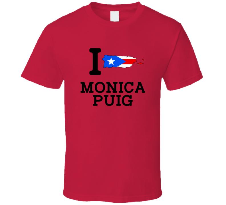 I Love Monica Puig Puerto Rico Tennis Olympics T Shirt