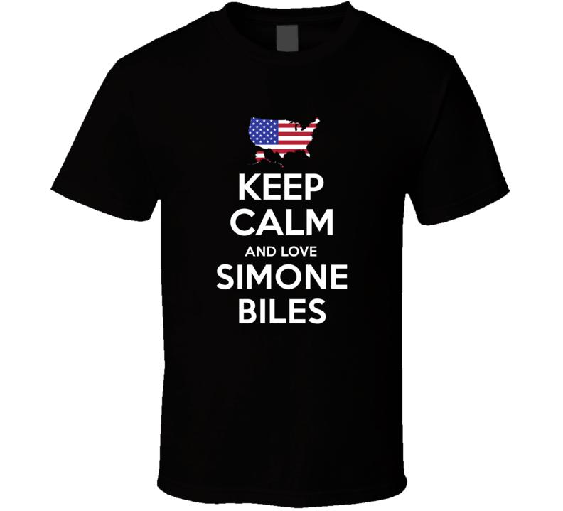 Keep Calm And Love Simone Biles USA Gymnastics Olympics T Shirt