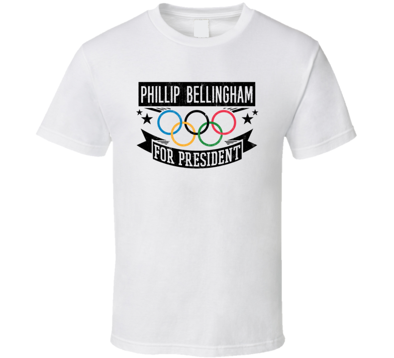 Phillip Bellingham For President Australia Winter Olympic Athlete Fan T Shirt