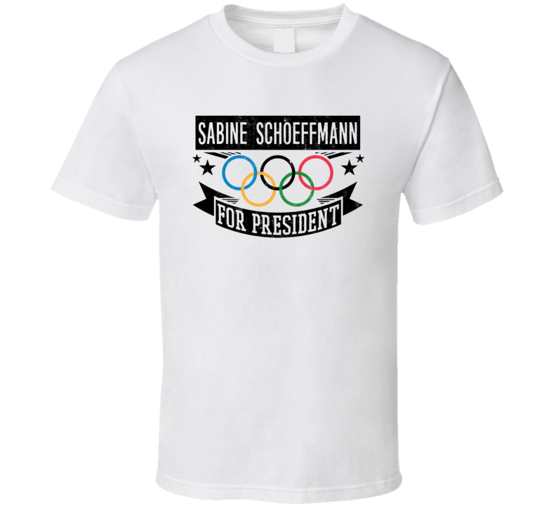 Sabine Schoeffmann For President Austria Winter Olympic Athlete Fan T Shirt