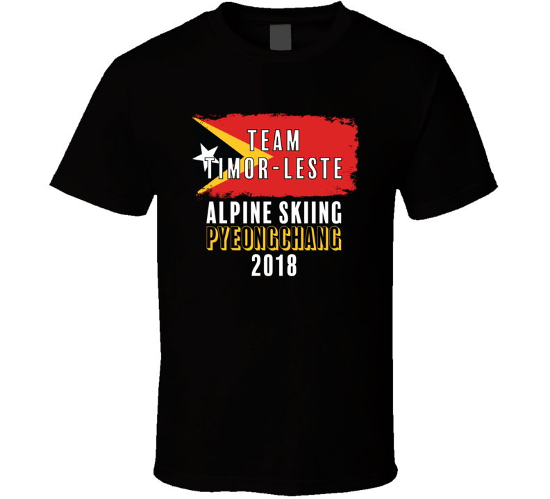 Team Flag Timor-leste Alpine Skiing Pyeongchang 2018 Olympic T Shirt