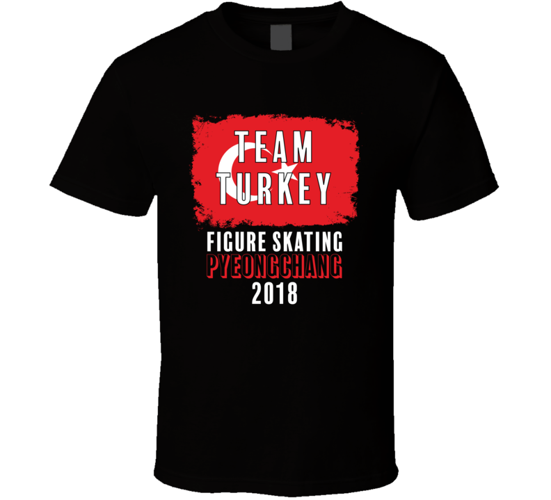 Team Flag Turkey Figure Skating Pyeongchang 2018 Olympic T Shirt