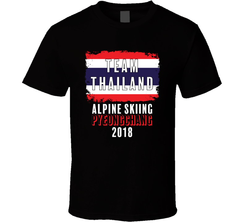 Team Flag Thailand Alpine Skiing Pyeongchang 2018 Olympic T Shirt