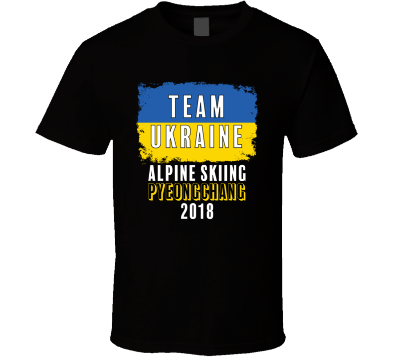 Team Flag Ukraine Alpine Skiing Pyeongchang 2018 Olympic T Shirt