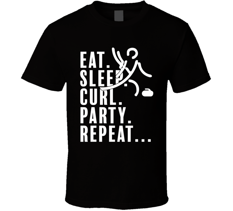 Eat Sleep Curl Party Repeat Pyeongchang 2018 Winter Olympics T Shirt
