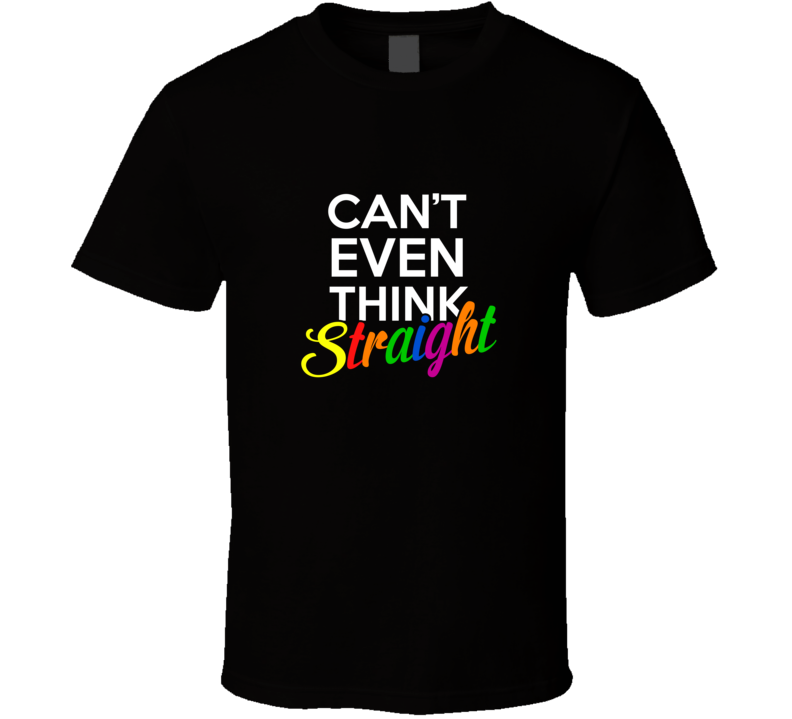 ON THE SPOT CUSTOM TEE Gay Is Straight Gift T Shirt
