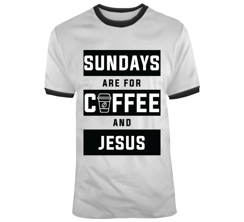 ON THE SPOT CUSTOM TEE Funny Coffee And Jesus T-Shirt
