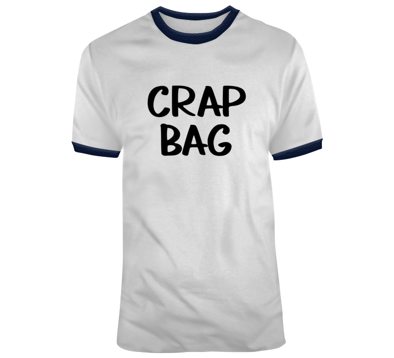 Crap Bag Friends Tv Show Inspired T Shirt