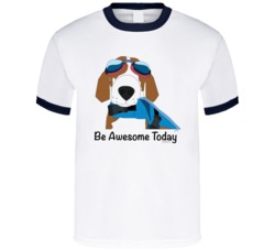 White Only - Ltd Edition - Be Awesome Today T Shirt
