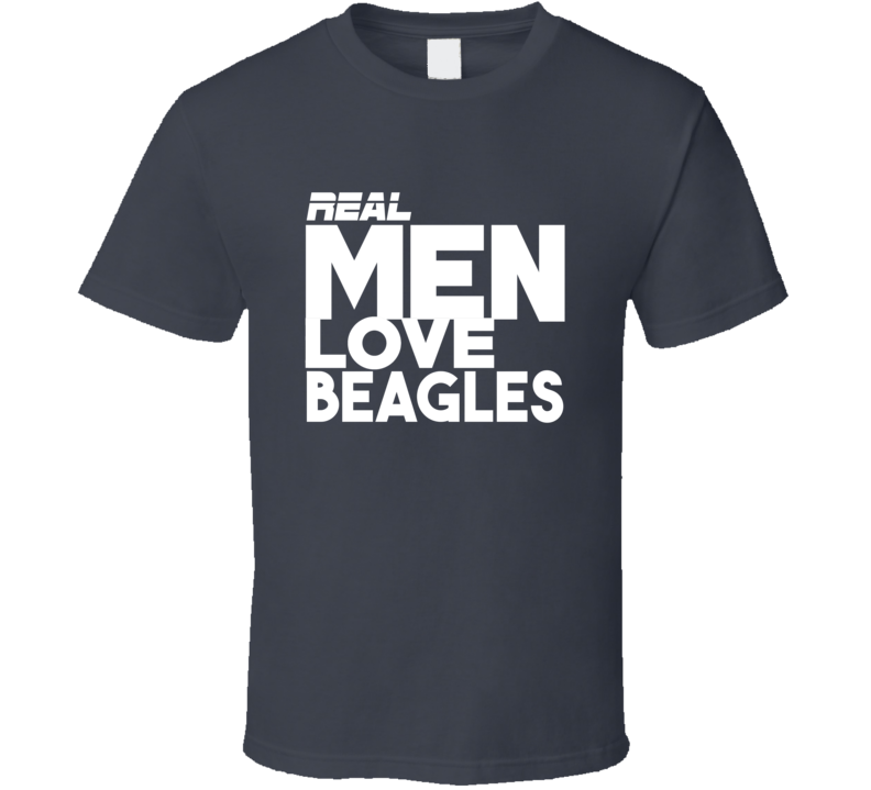 Real Men With Beagles T Shirt