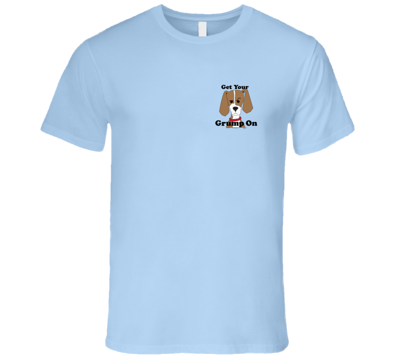 Grump On Small Version T Shirt