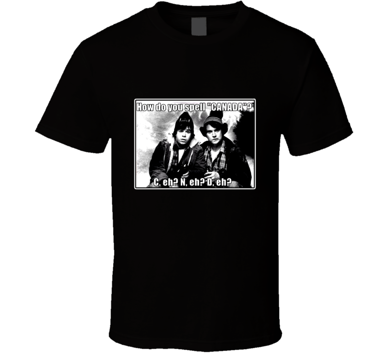 Strange Brew Bob and Doug McKenzie How Do You Spell Canada Funny T Shirt