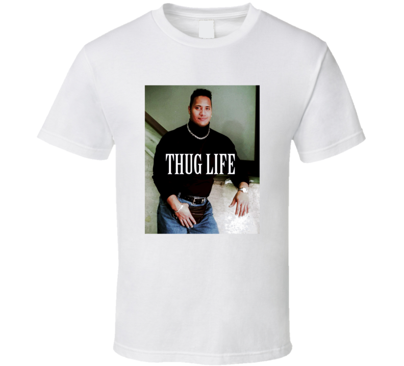 Dwayne The Rock Johnson Funny Throwback Thug Life T Shirt