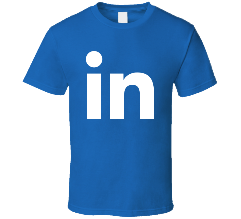 Linkedin App Funny Fan T Shirt