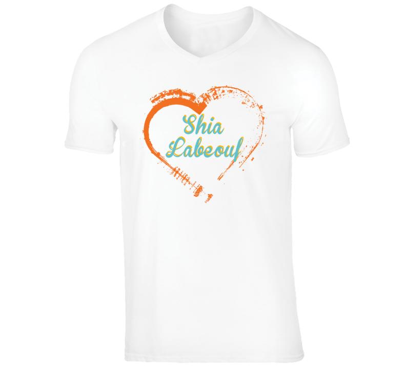 Heart Shia LaBeouf Celebrity T Shirt