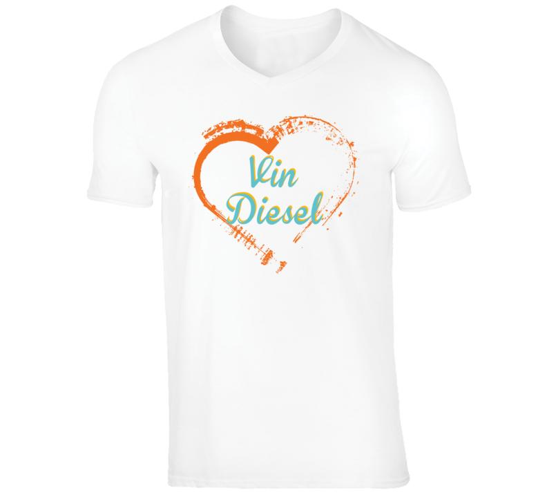 Heart Vin Diesel Celebrity T Shirt