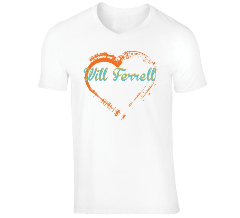 Heart Will Ferrell Celebrity T Shirt