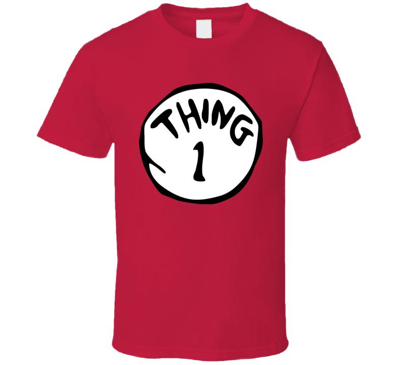 Thing 1 Dr Seuss Funny T Shirt