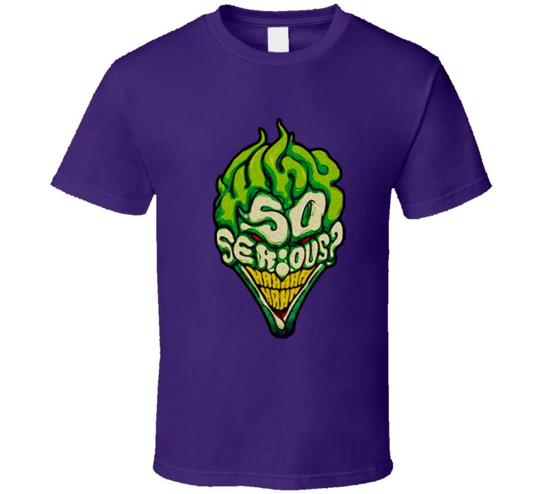 Why So Serious Creepy Joker Face Batman Villian T Shirt