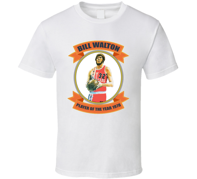 Bill Walton Player Of The Year 1978 Basketball T Shirt