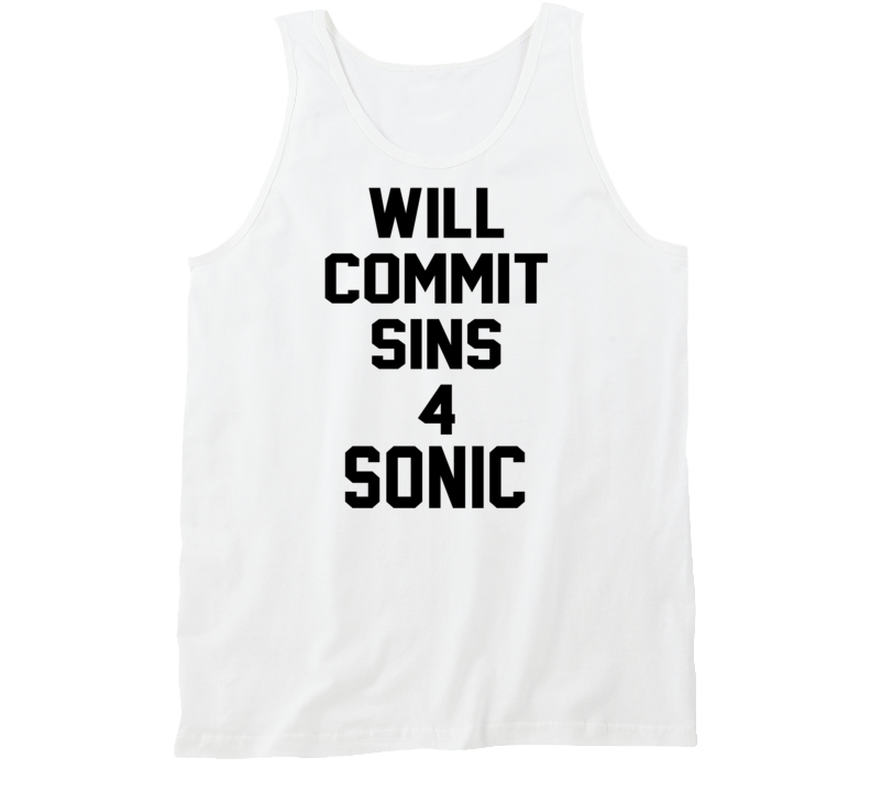 Will Commit Sins 4 Sonic Funny Tanktop